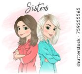Two hand drawn beautiful, cute girls sisters stand back to back with arms crossed. Vector illustration.