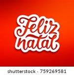 feliz natal portuguese merry... | Shutterstock .eps vector #759269581