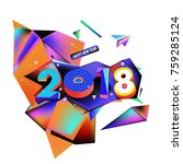 new year 2018. geometric... | Shutterstock .eps vector #759285124