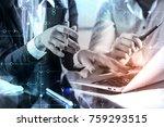 unrecognizable businesspeople... | Shutterstock . vector #759293515