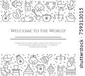 baby theme horizontal banner....   Shutterstock .eps vector #759313015