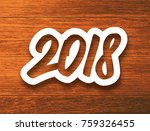 new year 2018 white paper label ... | Shutterstock .eps vector #759326455