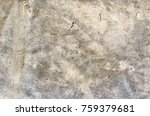 concrete texture for background.... | Shutterstock . vector #759379681