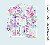 floral spring graphic design... | Shutterstock .eps vector #759389941