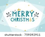 merry christmas background.... | Shutterstock .eps vector #759392911