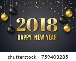 2018 new year background for... | Shutterstock .eps vector #759403285