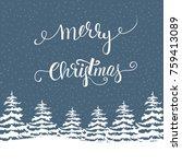 freehand merry christmas vector ... | Shutterstock .eps vector #759413089