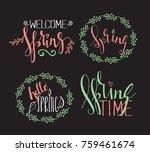 handwritten calligraphic spring ... | Shutterstock . vector #759461674
