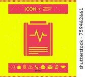 electrocardiogram symbol icon | Shutterstock .eps vector #759462661