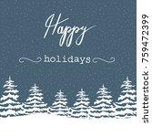 freehand christmas vector... | Shutterstock .eps vector #759472399
