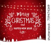 merry christmas and happy new... | Shutterstock .eps vector #759474349