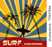 tropical surfer  vector... | Shutterstock .eps vector #75947836