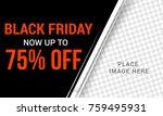 black friday sale banner or... | Shutterstock .eps vector #759495931