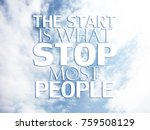 inspirational quote on blurred... | Shutterstock . vector #759508129