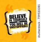 believe in yourself and you... | Shutterstock .eps vector #759533281