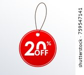 20  off. discount or sale price ... | Shutterstock . vector #759547141
