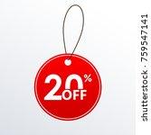 20  off. discount or sale price ... | Shutterstock . vector #759547141