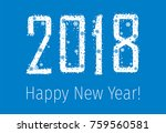 2018 happy new year from... | Shutterstock .eps vector #759560581