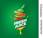 logo of fresh juice   Shutterstock .eps vector #759599221