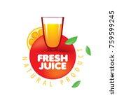 logo of fresh juice | Shutterstock .eps vector #759599245