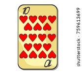 playing cards suit ten heart... | Shutterstock .eps vector #759613699