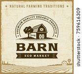 vintage barn label. editable... | Shutterstock .eps vector #759616309