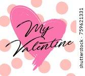 happy valentines day   textured ... | Shutterstock .eps vector #759621331