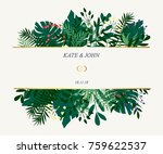 invitation for a wedding.... | Shutterstock .eps vector #759622537