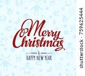 cristmas seamless pattern.... | Shutterstock .eps vector #759625444