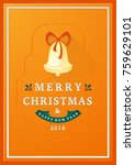 merry christmas and happy new... | Shutterstock .eps vector #759629101