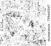 grunge black and white pattern. ... | Shutterstock . vector #759642547