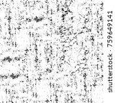 grunge black and white pattern. ... | Shutterstock . vector #759649141