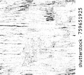 grunge black and white pattern. ... | Shutterstock . vector #759651925