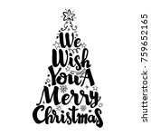 we wish you a merry christmas ... | Shutterstock .eps vector #759652165