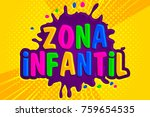 zona infantil  children zone... | Shutterstock .eps vector #759654535