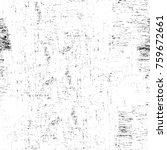 grunge black and white pattern. ...   Shutterstock . vector #759672661