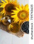 sunflower oil and sunflower... | Shutterstock . vector #759743635