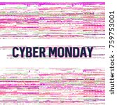 cyber monday  online shopping... | Shutterstock .eps vector #759753001