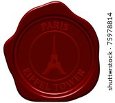 eiffel tower. sealing wax stamp ... | Shutterstock . vector #75978814