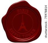 eiffel tower. sealing wax stamp ... | Shutterstock . vector #75978814