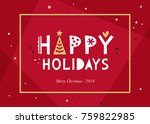 red happy holidays background.... | Shutterstock .eps vector #759822985