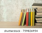 .stack of books on background... | Shutterstock . vector #759826954