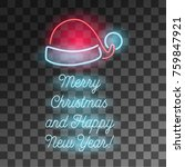 neon merry christmas and happy... | Shutterstock .eps vector #759847921