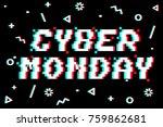 vector cyber monday 8 bit pixel ... | Shutterstock .eps vector #759862681