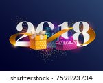 new years 2018. greeting card...   Shutterstock .eps vector #759893734
