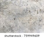 concrete texture for background.... | Shutterstock . vector #759949609