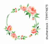 watercolor floral frame.... | Shutterstock . vector #759974875