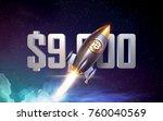 bitcoin breaks   9000 barrier...   Shutterstock . vector #760040569