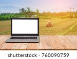 computer on the table  farmer... | Shutterstock . vector #760090759