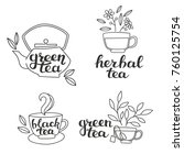 lettering and hand drawn tea... | Shutterstock .eps vector #760125754